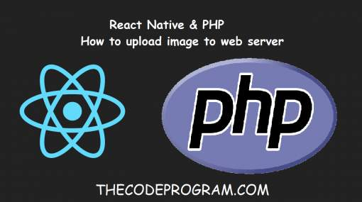 React Native and PHP - How to upload image to web server - Part 1