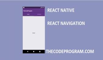 React Native - How to configure and use React Navigation