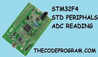 Stm32F4 StdPeriphals Using of ADC - Analog to Digital Converter