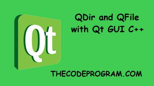 QDir and QFile  with Qt GUI C++