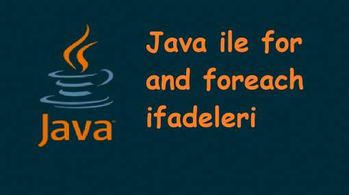 Java ile For - Foreach Döngüleri