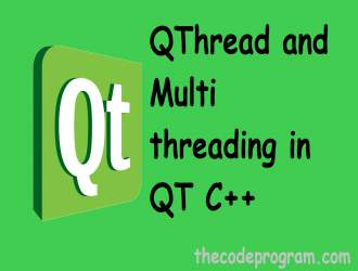 QThread and Multi threading in QT C++