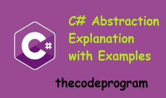 C# Abstraction Explanation with Examples