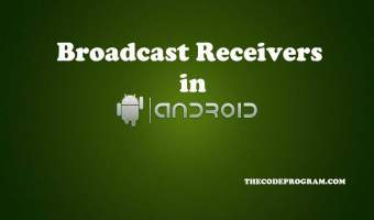 Broadcast Receivers in Android