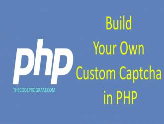 Build Your Own Custom Captcha in PHP