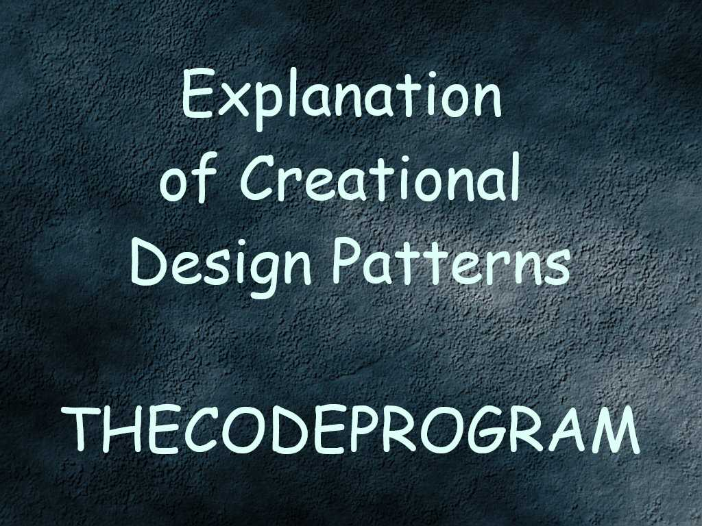 Explanation Of Creational Design Patterns Thecodeprogram,Creative Graphic Designer Logo Png