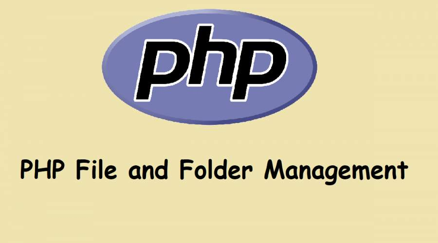 PHP File and Folder Management