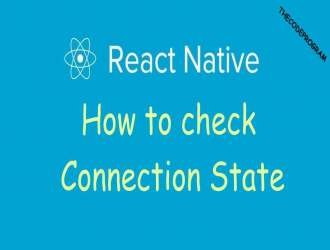 React Native How to check Connection State