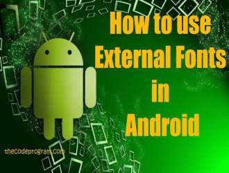 How to use External Fonts in Android