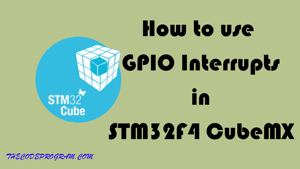 How to use GPIO Interrupts in STM32F4 CubeMX