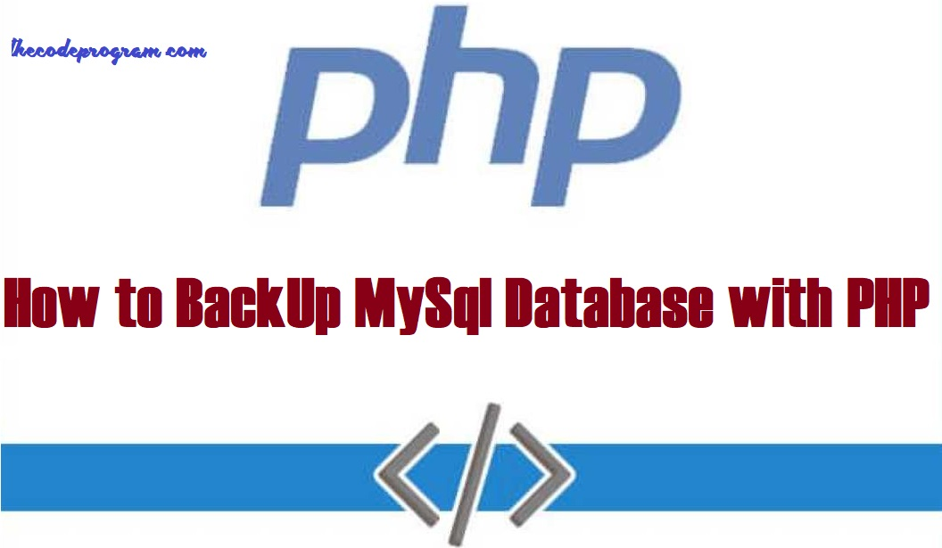 How to BackUp MySql Database with PHP