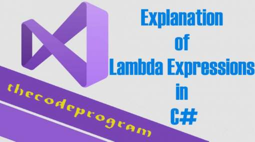 Explanation of Lambda Expressions in C#