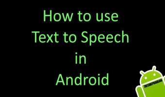 How to use Text to Speech in Android