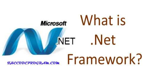 What is .Net Framework?