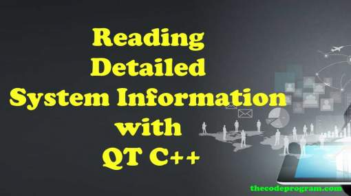 Reading Detailed System Information with QT C++