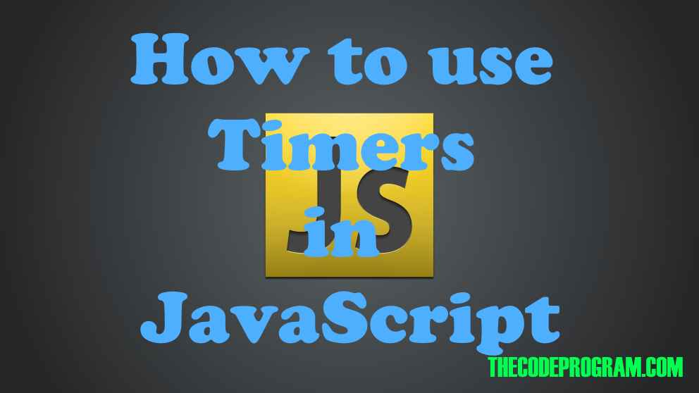 How to use Timer events in JavaScript