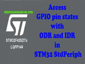 Access GPIO pin states with ODR and IDR in STM32 StdPeriph