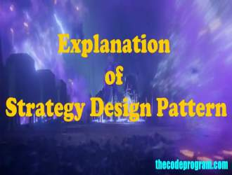 Explanation of Strategy Design Pattern
