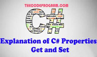 Explanation of C# Properties - Get and Set