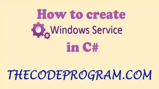 How to create Windows Services in C#