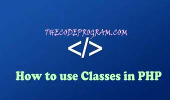 How to use Classes in PHP