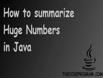 How to summarize Huge Numbers in Java