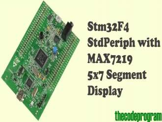 Stm32F4 StdPeriph with MAX7219 5x7 Segment Display
