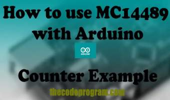 How to use MC14489 with Arduino Counter Example