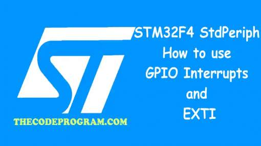 STM32F4 StdPeriph : How to use GPIO Interrupts and EXTI