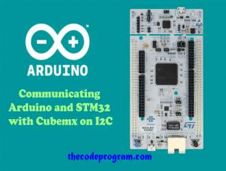 Communicating Arduino and STM32 with Cubemx on I2C