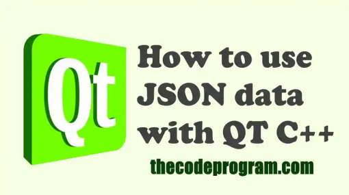 How to use JSON data with QT C++